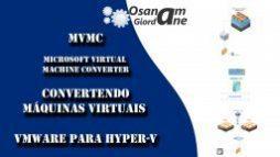 Conversão de máquinas virtuais com MVMC